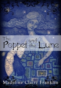 The Poppet and the Lune